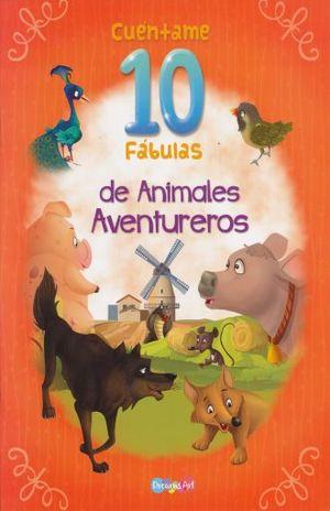 COL. CUENTAME 10 FABULAS DE ANIMALES (4 TITULOS DIFERENTES) (VENTA INDIVIDUAL)