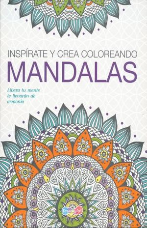 INSPIRATE Y CREA COLOREANDO MANDALAS