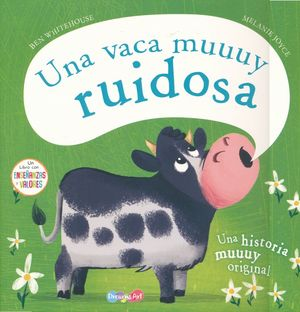 Una vaca muy ruidosa
