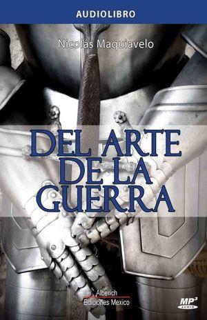 DEL ARTE DE LA GUERRA (AUDIOLIBRO)