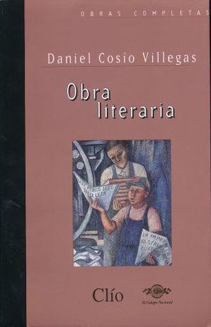 OBRA LITERARIA DANIEL COSSIO VILLEGAS