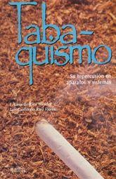 TABAQUISMO. SU REPERCUSION EN APARATOS Y SISTEMAS / PD.