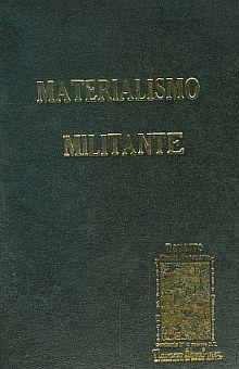 MATERIALISMO MILITANTE / PD.