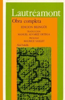 OBRA COMPLETA / LAUTREAMONT (EDICION BILINGUE)