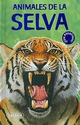 ANIMALES DE LA SELVA / PD. (INCLUYE PEGATINAS)