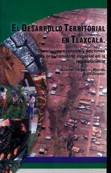 DESARROLLO TERRITORIAL EN TLAXCALA, EL