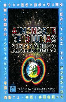ALMANAQUE DE 13 LUNAS SINCRONICO DEL VIAJERO ESTELAR. TORMENTA RESONANTE AZUL 26 DE JULIO 2012 - 25 DE JULIO 2013