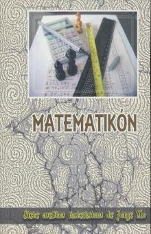 MATEMATIKON. SIETE CUENTOS MATEMATICOS