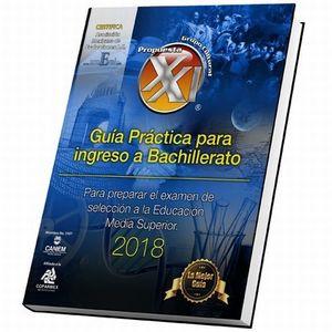 GUIA PRACTICA 2018 PARA INGRESO A BACHILLERATO. SECUNDARIA