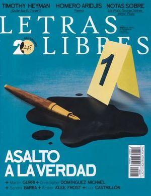 LETRAS LIBRES #245. ASALTO A LA VERDAD