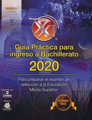 PAQ. GUIA PRACTICA PARA INGRESO A BACHILLERATO 2020 + TARJETA DE AUTOEVALUACION