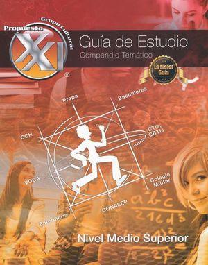 PAQ. GUIA DE ESTUDIO PARA NIVEL MEDIO SUPERIOR COMPENDIO TEMATICO + CUADERNO DE EJERCICIOS