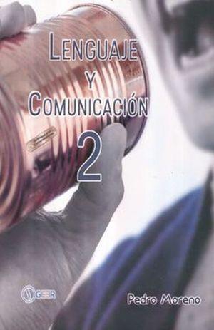 Lenguaje y Comunicación 2. Enfoque por competencias. Bachillerato