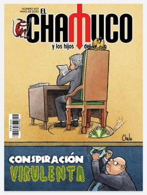 Revista El Chamuco #403. Conspiración virulenta