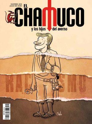 Revista El Chamuco #405. Racismo