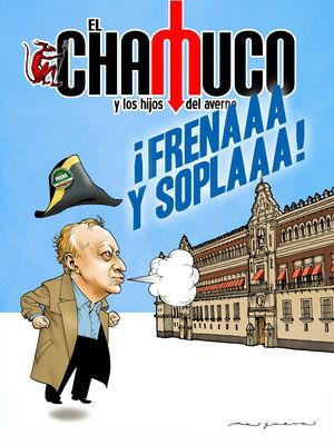 Revista El Chamuco #410. ¡Frenaaa y soplaaa!