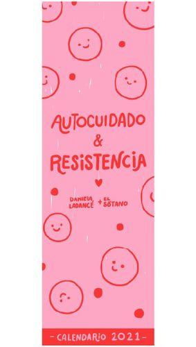 Calendario Ladance + El Sótano 2021 / Autocuidado y resistencia