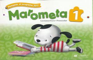 PAQ. MAROMETA LECTOESCRITURA 1 PREESCOLAR / 3 ED. (LIBRO DE ESTUDIO + CUADERNO DE TRABAJO)