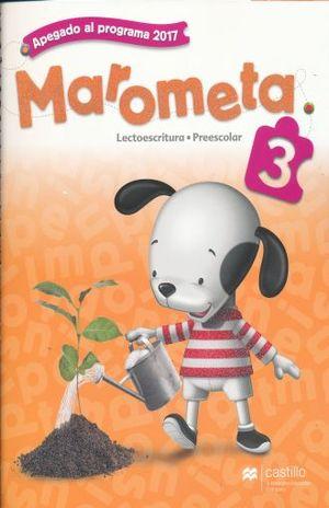 PAQ. MAROMETA LECTOESCRITURA 3 PREESCOLAR / 3 ED. (LIBRO DE ESTUDIO + CUADERNO DE TRABAJO)