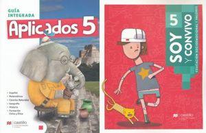 PAQ. APLICADOS 5 GUIA INTEGRADA / SOY Y CONVIVO 5