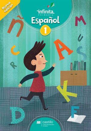 Español 1. Serie Infinita. Primaria / 2 ed.
