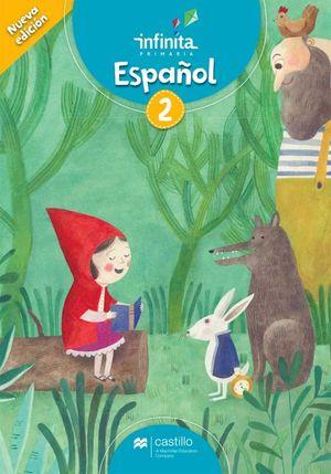 Español 2. Serie Infinita. Primaria / 2 ed.