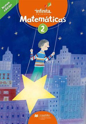 Paq. Matemáticas 2. Serie Infinita. Primaria / 2 ed. (Libro de estudio + cuaderno de trabajo)