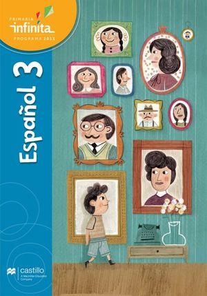 Paq. Español 3. Serie Infinita. Primaria (Libro de estudio + cuaderno de práctica y evaluación)