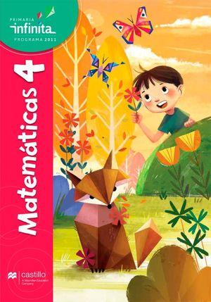 Paq. Matemáticas 4. Serie Infinita. Primaria (Libro de estudio + cuaderno de práctica y evaluación)