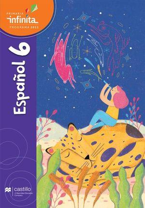 Paq. Español 6. Serie Infinita. Primaria (Libro de estudio + cuaderno de práctica y evaluación)