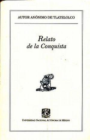 RELATO DE LA CONQUISTA