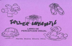 TALLER INFANTIL. LIBRO DE PERCEPCION VISUAL