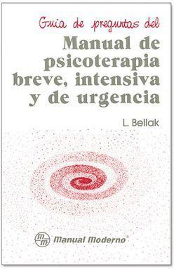 P.B.I.U. GUIA DE PREGUNTAS DEL MANUAL DE PSICOTERAPIA BREVE INTENSIVA Y DE URGENCIA. GUIA DE PREGUNTAS MANUAL DE PS