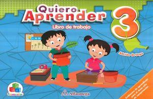 PAQ. QUIERO APRENDER 3. PREESCOLAR (LIBRO DE TRABAJO + CUADERNO DE TRABAJO)