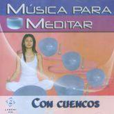 MUSICA PARA MEDITAR CON CUENCOS