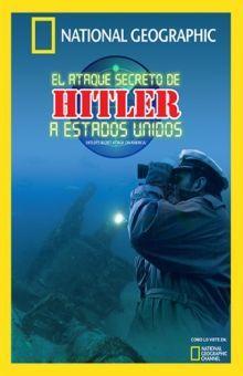 ATAQUE SECRETO DE HITLER A ESTADOS UNIDOS, EL / DVD