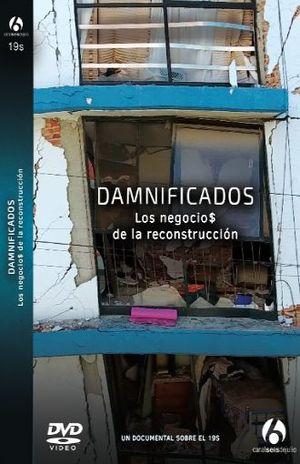 DAMNIFICADOS. LOS NEGOCIOS DE LA RECONSTRUCCION / DVD
