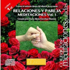 RELAJACIONES Y PAREJA. MEDITACIONES / VOL. 1