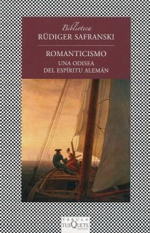 ROMANTICISMO. UNA ODISEA DEL ESPIRITU ALEMAN