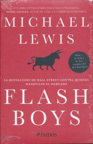 PAQ. FLASH BOYS / GRANDES ECONOMISTAS / SOCIEDAD DE COSTO MARGINAL CERO, LA