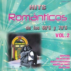 HITS ROMANTICOS DE LOS 60S Y 70S / VOL. 2