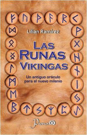 RUNAS VIKINGAS, LAS. UN ANTIGUO ORACULO PARA EL NUEVO MILENIO