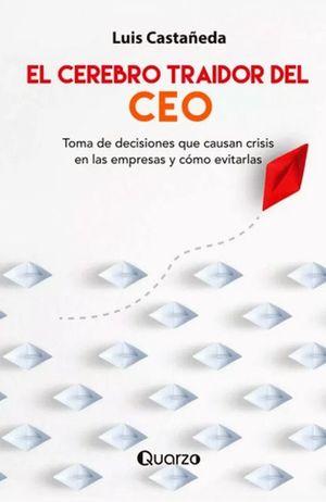 CEREBRO TRAIDOR DEL CEO, EL