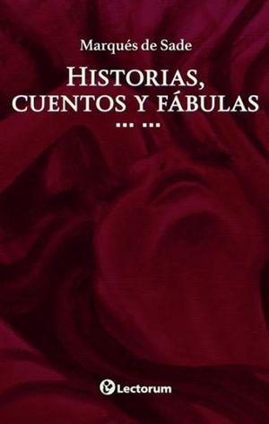 HISTORIAS CUENTOS Y FABULAS