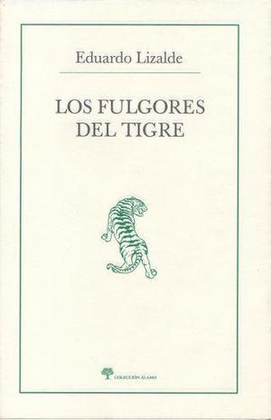 FULGORES DEL TIGRE, LOS