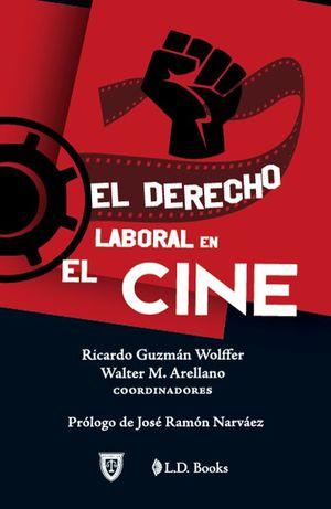 El derecho laboral en el cine