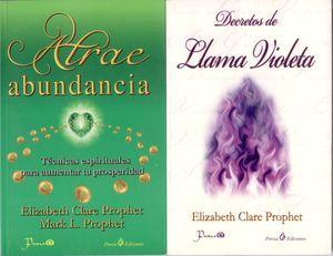 Paquete Elizabeth Clare 1. Atrae abundancia / Decretos de Llama Violeta (2 Vols.)