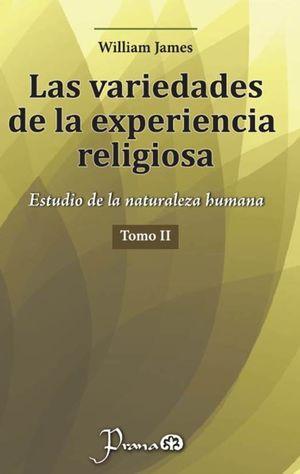 Variedades experiencia religiosa / Vol. 2