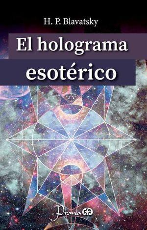 El holograma esotérico