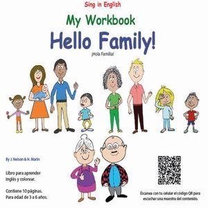 MY WORKBOOK HELLO FAMILY. HOLA FAMILIA